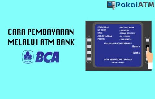 Cara Bayar IndiHome via ATM BCA Mudah dan Cepat