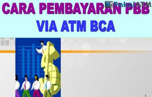 Cara Bayar PBB via ATM BCA Terbaru