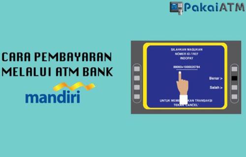 Cara Bayar Virtual Account Mandiri via ATM yang Mudah