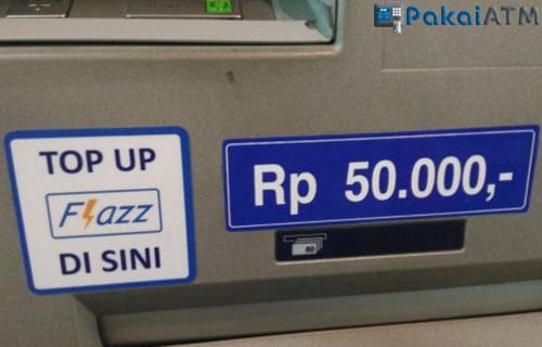 Cara Top UP Flazz di ATM.