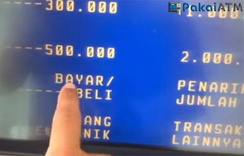 Pilih Menu Bayar atau Beli di ATM Mandiri