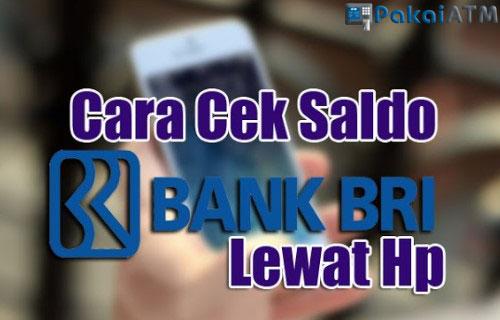 Cara Cek Saldo ATM BRI via Hp 2019