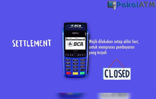 Cara Reprint Settlement EDC BCA