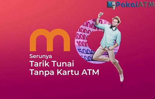 Cara Mengambil Uang di ATM BRI Tanpa Kartu