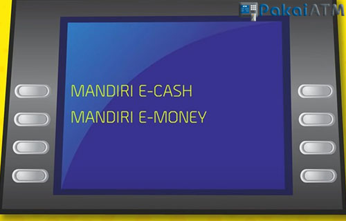 Pilih menu Mandiri E Cash