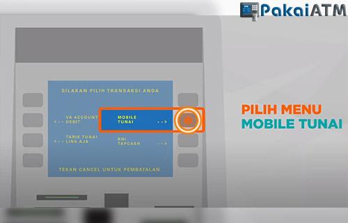 pilih menu mobile tunai di mesin atm bni
