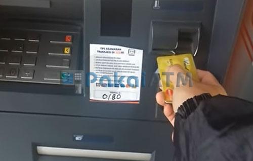 1. masukkan kartu ATM Anda
