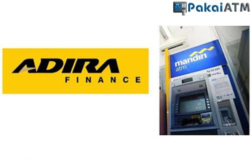 Cara Bayar Adira Lewat ATM Mandiri