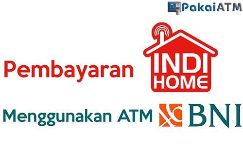 Cara Bayar Deposit Indihome Lewat ATM BNI