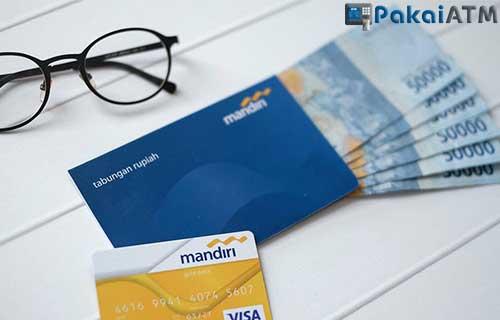 Cara Membuat ATM Mandiri Persyaratan dan Biaya Setoran Awal