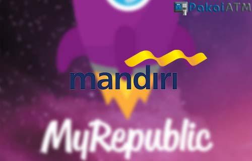 Cara Bayar MyRepublic via ATM Mandiri Terlengkap Terbaru