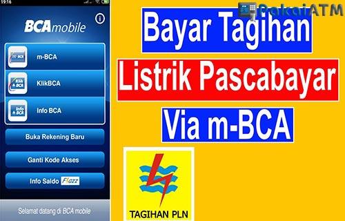 Cara Bayar Tagihan Listrik Lewat BCA Mobile Terbaru