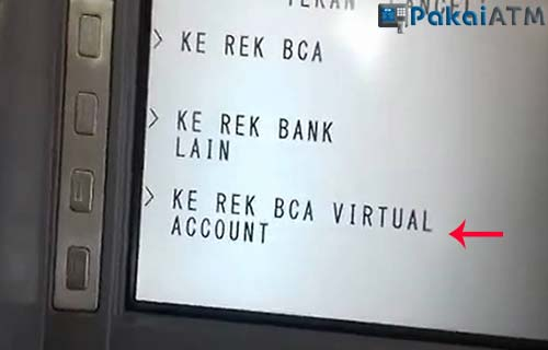 Pilih Menu KE REK BCA Virtual ACCOUNT