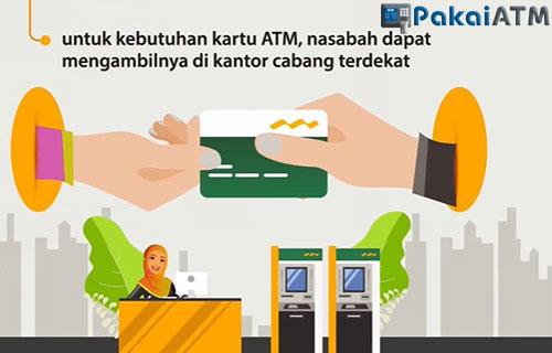 Untuk fasilitas kartu ATM silahkan ambil di kantor cabang Mandiri Syariah terdekat.