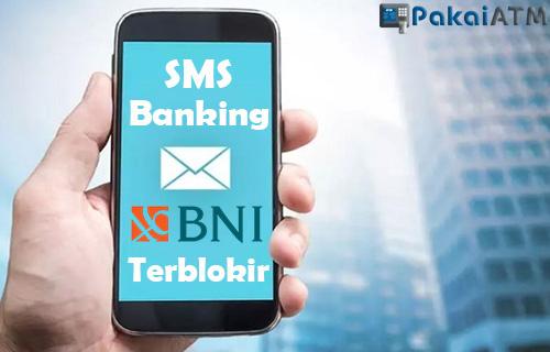 Cara Mengatasi SMS Banking BNI Terblokir Beserta Penyebab Tips Aman Menggunakan