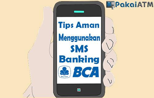 Tips Aman Menggunakan SMS Banking BCA