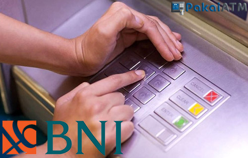 Cara Ganti PIN ATM BNI