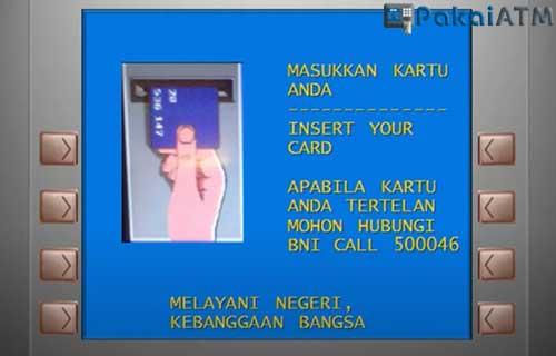 Masukkan Kartu ATM BNI 1