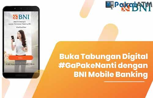 Buka Rekening Online BNI Digital