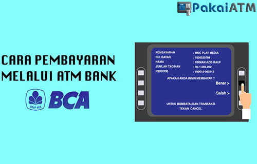 Cara Bayar Listrik Lewat ATM BCA