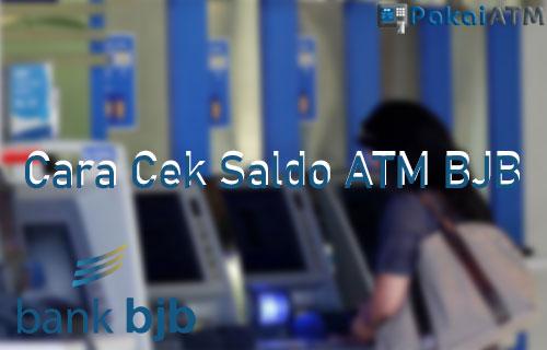 Cara Cek Saldo ATM BJB