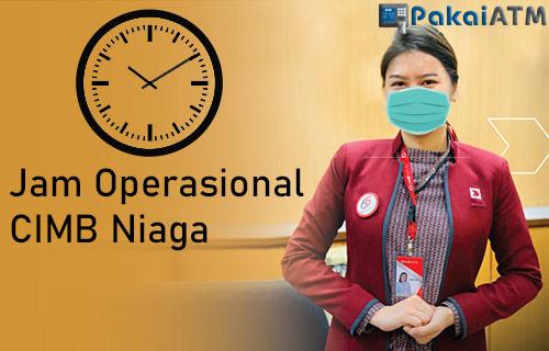 Jam Operasional CIMB Niaga