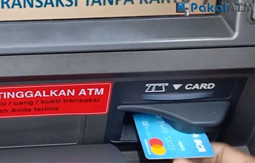 1. Masukkan Kartu ATM BCA 1