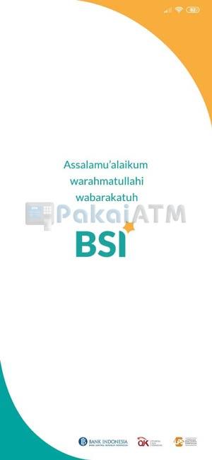 1. Pertama Buka Aplikasi BSI Mobile