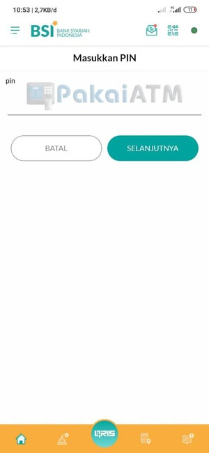 5. Masukkan PIN BSI Mobile