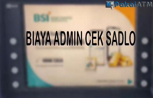 Biaya Admin Cek Saldo Lewat ATM Bank Syariah Indonesia