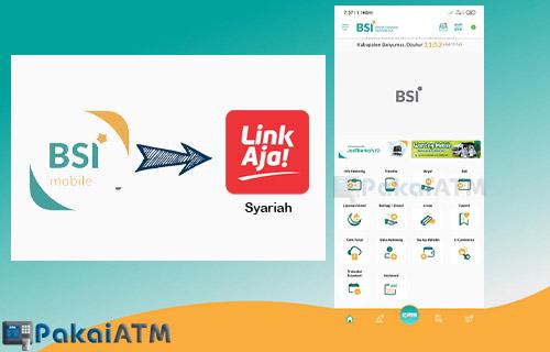 Cara Top Up LinkAja Syariah Melalui BSI Mobile