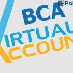 Cara Transfer ke Virtual Account Bank DKI Dari Bank BCA Biaya Admin