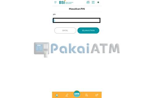 Ketikkan PIN BSI Mobile