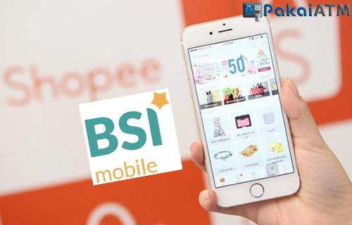 Syarat Pembayaran Shopee Melalui BSI Mobile