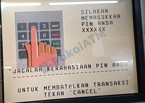 2. Masukkan 6 Digit PIN ATM
