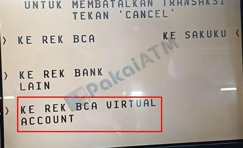 5. Pilih Ke Rek BCA Virtual Account