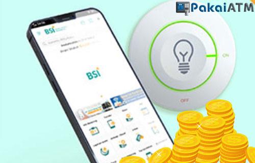 Biaya Bayar Listrik Lewat BSI Mobile