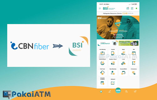 Cara Bayar CBN Fiber Melalui BSI Mobile