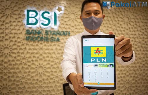 Cara Bayar Listrik Lewat BSI Mobile