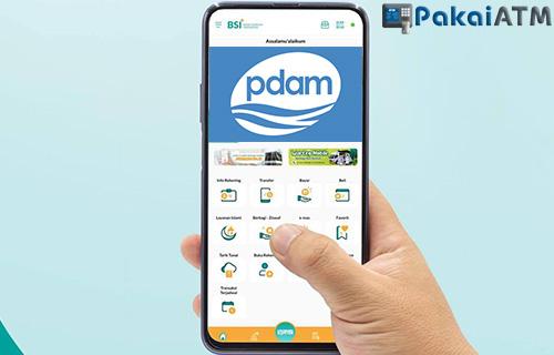 Cara Bayar PDAM lewat BSI Mobile