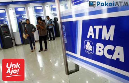 Cara Top Up LinkAja Via ATM BCA