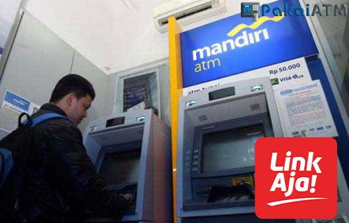 Cara Top Up LinkAja Via ATM Mandiri