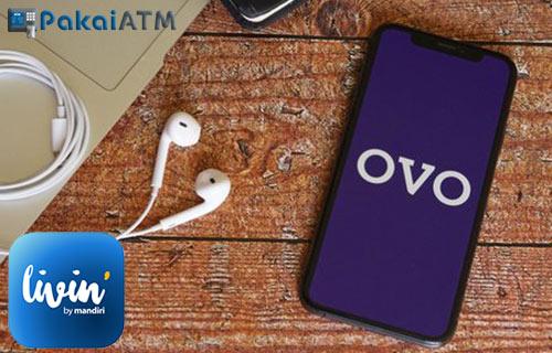 Cara Top Up OVO Melalui Livinby Mandiri