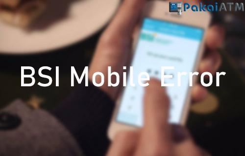 BSI Mobile Error 10 Penyebab Solusi Mengatasi