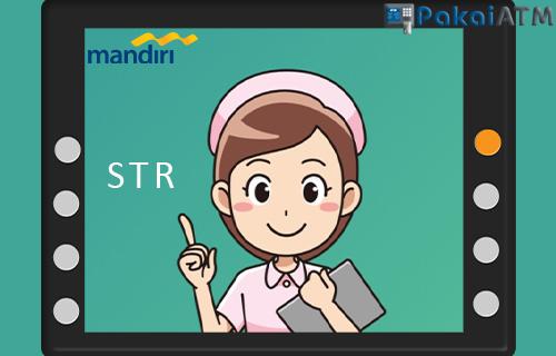 Cara Bayar STR Lewat ATM Mandiri