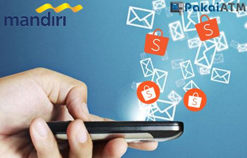 Cara Bayar Shopee Lewat SMS Banking Mandiri
