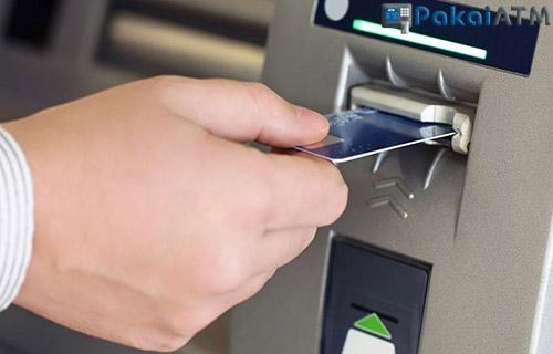 Posisi Kartu ATM yang Benar : BRI, BNI, BCA & Mandiri