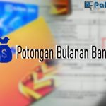 Potongan Bulanan Bank BRI