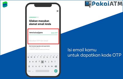 10. Masukkan E mail dan Kode OTP