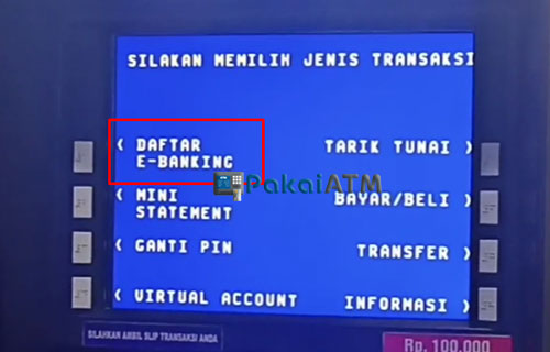 5. Pilih Daftar E Banking